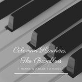 I Wanna Go Back to Harlem von Coleman Hawkins