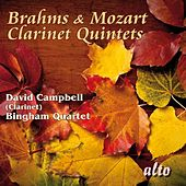 Brahms & Mozart Clarinet Quintets by David Campbell