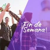¡Fin de semana! by Various Artists