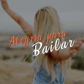 Alegría para bailar by Various Artists