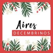 Aires Decembrinos von Various Artists