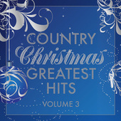 Country Christmas Greatest Hits Vol. 3 de Various Artists