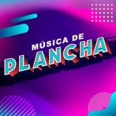 Música de Plancha von Various Artists