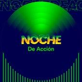 Noche de acción von Various Artists