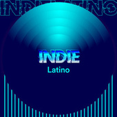 Indie Latino de Various Artists