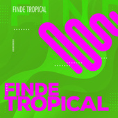 Finde Tropical by Various Artists