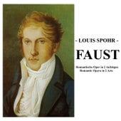 Spohr: Faust von South West German Radio Kaiserslautern Orchestra