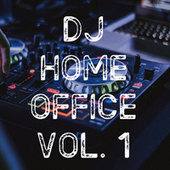 DJ Home Office Vol. 1 de Various Artists