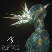 Before the Next Remixes by Aura Shred
