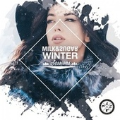 Milk & Sugar Winter Sessions 2021 von Milk & Sugar