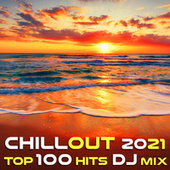 Chill Out 2021 Top 100 Hits DJ Mix by Dr. Spook