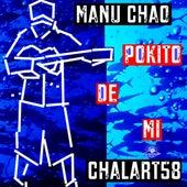 Pokito de mí de Manu Chao