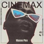 Cinemax by Maceo Plex