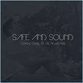 Safe and Sound by Corey Gray