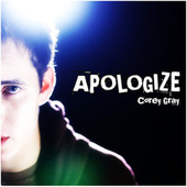 Apologize (Tribute to One Republic and Timbaland by Corey Gray