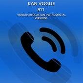 911 (Special Instrumental Versions) by Kar Vogue