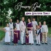 Amazing God by Amos Stoltzfus Family