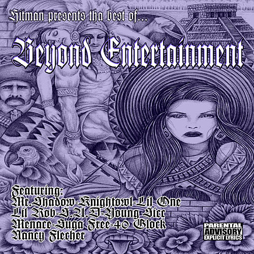 Hitman Presents- The Best of Beyond Entertainment by Various Artists