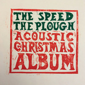 The Speed the Plough Acoustic Christmas Album von Speed The Plough