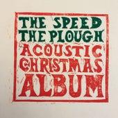 The Speed the Plough Acoustic Christmas Album de Speed The Plough