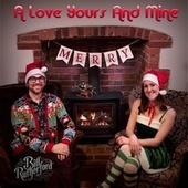 A Love Yours and Mine by Bill Rutherford