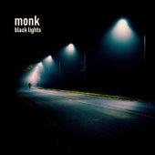 Black Lights von Monk