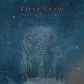 First Snow by Martin Tallstrom