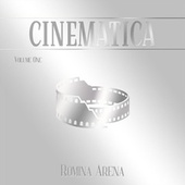 Cinematica, Vol. 1 by Romina Arena