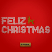Feliz Christmas (Vol.1) von Various Artists