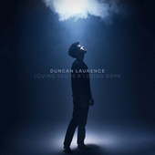 Loving You Is A Losing Game von Duncan Laurence