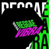 Reggae Buena Vibra de Various Artists