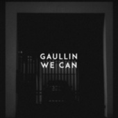 We Can von Gaullin