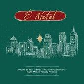 É Natal by Patricia Romania & Gabriel Tavela Arautos do Rei