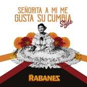 Señorita a Mi Me Gusta Su Cumbia Style de Los Rabanes