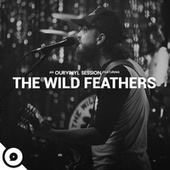 On My Way (OurVinyl Sessions) by The Wild Feathers