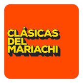 Clasicas del Mariachi von Various Artists