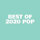 Best of 2020 Pop by Various Artists