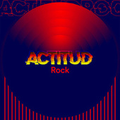 Actitud Rock by Various Artists