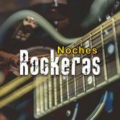 Noches Rockeras de Various Artists