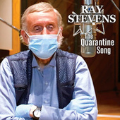 The Quarantine Song by Ray Stevens