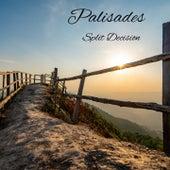 Split Decision by Palisades