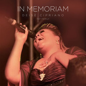 In Memoriam (Fat Family) (Ao Vivo) by Deise Cipriano