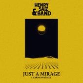 Just A Mirage de Henry Saiz