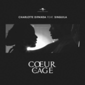 Coeur en cage by Charlotte Dipanda