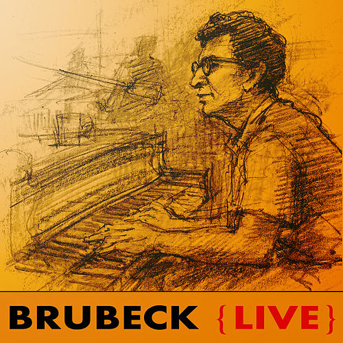 Brubeck Live by Dave Brubeck