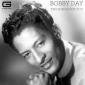 Ten songs for you von Bobby Day