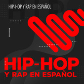 Hip-hop y Rap en español by Various Artists