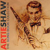 The Artie Shaw Song Book Collection Remastered de Artie Shaw