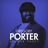 Dinner Party by Gregory Porter