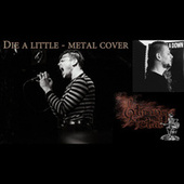 Die A Little (Metal Cover) von StrangeMetal